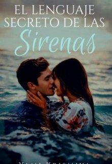 """Libro. """"El lenguaje secreto de las sirenas """" Leer online"""