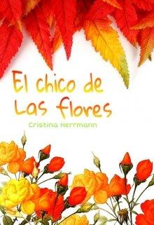 """Libro. """"El Chico de las Flores"""" Leer online"""