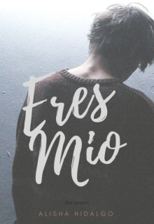 "Libro. ""Eres Mio"" Leer online"