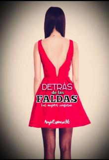 """Libro. """"Detrás de las faldas: las mujeres confiesan"""" Leer online"""