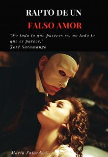"Libro. ""Rapto de un Falso Amor "" Leer online"