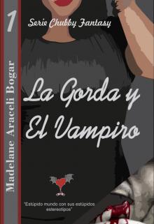 """Libro. """"1.- La Gorda y El Vampiro"""" Leer online"""