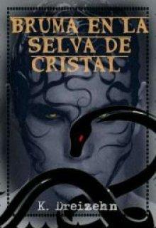 """Libro. """"Bruma en La Selva de Cristal"""" Leer online"""