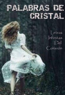 """Libro. """"Palabras De Cristal"""" Leer online"""