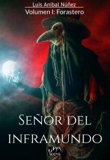 """Libro. """"Señor del inframundo I: Forastero"""" Leer online"""