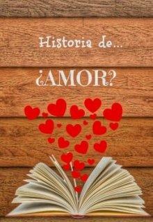 """Libro. """"Historia de... ¿amor?"""" Leer online"""