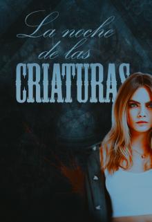 """Libro. """"La noche de las criaturas"""" Leer online"""