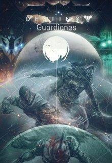 """Libro. """"Destiny: Guardianes"""" Leer online"""