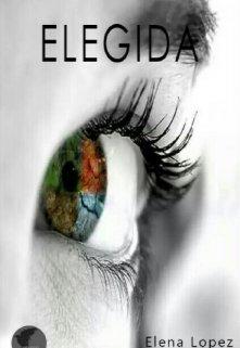 "Libro. ""Elegida ©"" Leer online"
