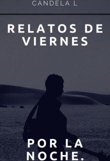 """Libro. """"Relatos de viernes por la noche"""" Leer online"""