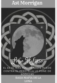 "Libro. ""Lobo Mafioso"" Leer online"