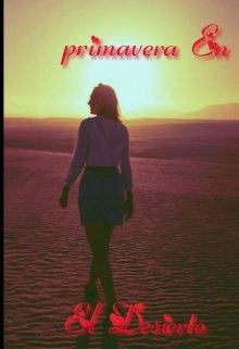 """Libro. """"Primaver En El Desierto """" Leer online"""