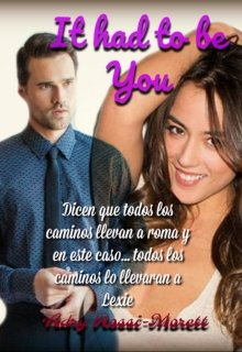 """Libro. """"It Had To Be You"""" Leer online"""