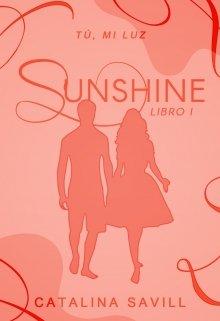 """Libro. """"Sunshine: Tú, mi luz."""" Leer online"""