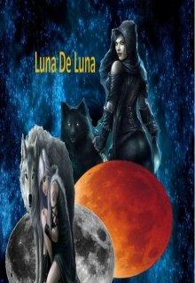 "Libro. ""Luna de Luna"" Leer online"
