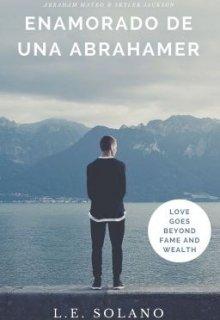 """Libro. """"Enamorado de una Abrahamer (editando)"""" Leer online"""