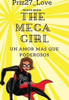 "Libro. ""The Mega Girl (tmg#1)"" Leer online"