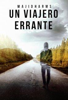 """Libro. """"Un viajero errante"""" Leer online"""
