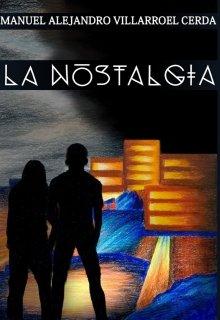 "Libro. ""La Nostalgia"" Leer online"