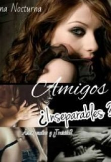 """Libro. """"Amigos ¿inseparables?"""" Leer online"""