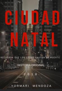 """Libro. """"Ciudad Natal"""" Leer online"""