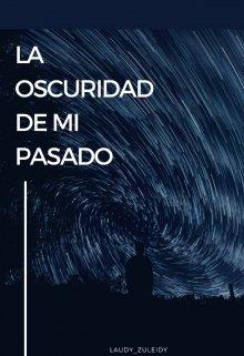 """Libro. """"La obscuridad de mi pasado"""" Leer online"""