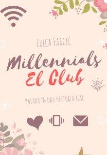 "Libro. ""Millennials: el Club"" Leer online"