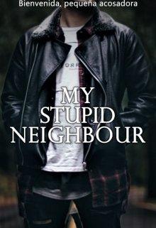 """Libro. """"My stupid neighbour"""" Leer online"""