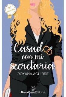 """Libro. """"Casado con mi secretaria ©"""" Leer online"""