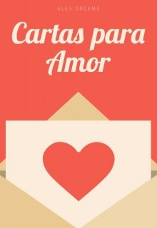 """Libro. """"Cartas para amor"""" Leer online"""