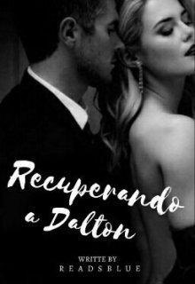 "Libro. ""Recuperando a Dalton"" Leer online"