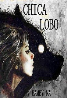"""Libro. """"Chica Lobo"""" Leer online"""
