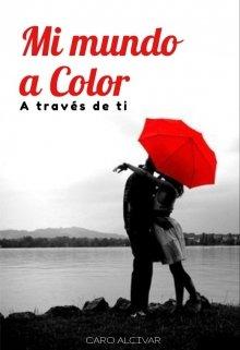 """Libro. """"Mi vida a color"""" Leer online"""