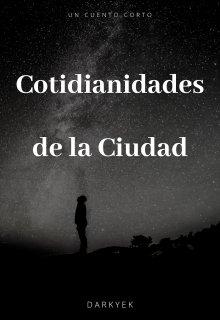 """Libro. """"Cotidianidades de la Ciudad"""" Leer online"""