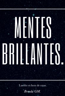 """Libro. """"Mentes Brillantes."""" Leer online"""