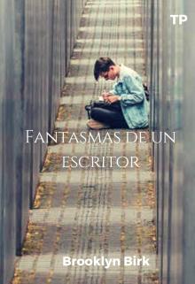 """Libro. """"Fantasmas de un escritor."""" Leer online"""