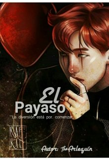 """Libro. """"The Clown [yoonmin]"""" Leer online"""