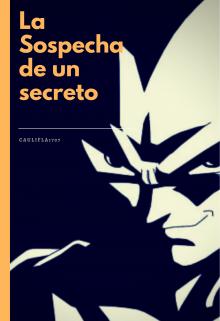 "Libro. ""Dragon Ball - La Sospecha De Un Secreto "" Leer online"