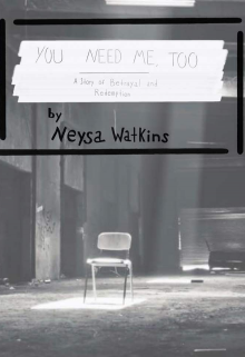 """Book. """"You Need Me, Too"""" read online"""