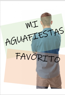 "Libro. ""Mi Aguafiestas Favorito"" Leer online"