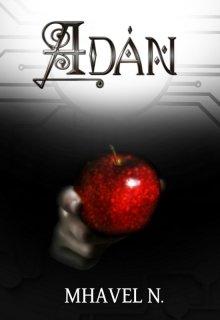 """Libro. """"Adán: El último hombre"""" Leer online"""