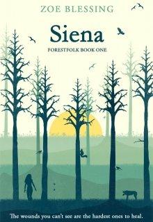"""Book. """"Siena (forestfolk, Book 1)"""" read online"""