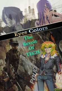 "Libro. ""Eyes Colors (tomo 2) The Revolt Of Tech"" Leer online"