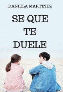 """Libro. """"Se Que Te Duele #5 [saga Besos En Guerra]"""" Leer online"""