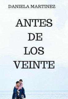 """Libro. """"Antes De Los Veinte #6 [saga Besos En Guerra]"""" Leer online"""