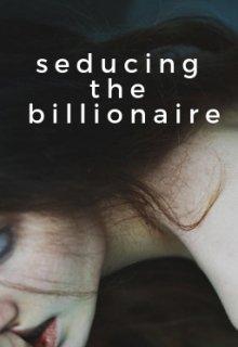 "Book cover ""Seducing the Billionaire"""