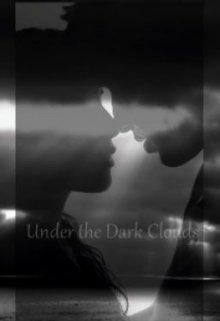 """Book. """"Under the Dark Clouds """" read online"""
