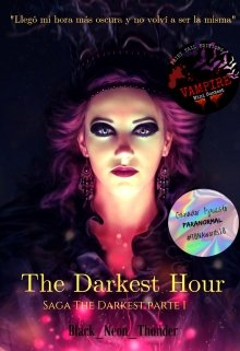 """Libro. """"The Darkest Hour [retirada Por PublicaciÓn En Ebook]"""" Leer online"""