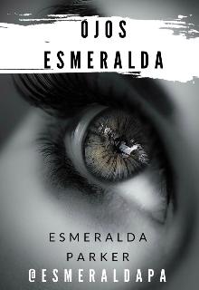 """Libro. """"Ojos Esmeralda"""" Leer online"""