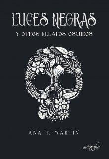 """Libro. """"Luces Negras y otros relatos oscuros"""" Leer online"""